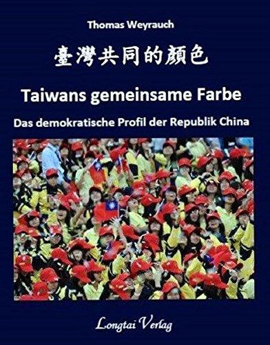 Taiwans gemeinsame Farbe: Das demokratische Profil der Republik China