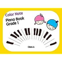 Color Note Piano Book Grade1 Class A: Music piano books designed for children over 2 years of age
