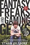 Fantasy Freaks and Gaming Geeks, Ethan Gilsdorf, 1599214806
