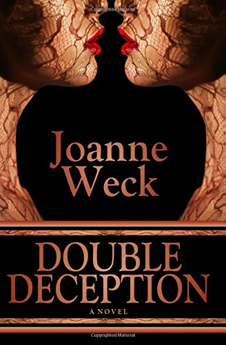 Book: Double Deception by Joanne Weck