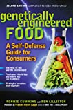 Genetically Engineered Food: A Self-Defense Guide for Consumers