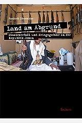 Land am Abgrund - Staatszerfall und Kriegsgefahr in der Republik Jemen (German Edition) Kindle Edition