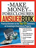 The Make Money on Foreclosures Answer Book, Denise L. Evans, 157248649X