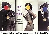 John Baldessari-Sex and Crime-1996 Poster