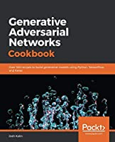 Generative Adversarial Networks Cookbook Front Cover