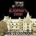 Blackman's Coffin: A Sam Blackman Mystery Audiobook by Mark de Castrique Narrated by William Dufris