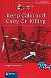 Keep Calm and Carry On Killing: Lernkrimi Englisch. Aufbauwortschatz - Niveau C1 (Compact Lernkrimi)