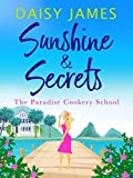 Sunshine & Secrets (Paradise Cookery School Book 1)