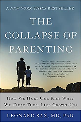 Image result for the collapse of parenting book
