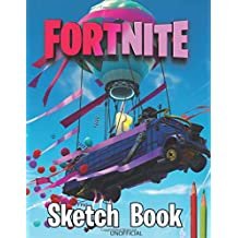 "Sketch Book Fortnite: 8.5"" X 11"", Personalized Practice Artist Sketchbook: 110 pages, Sketching, Drawing and Creative Doodling.  Best Gifts fyrls"