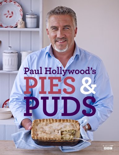 Paul Hollywood's Pies and Puds by [Hollywood, Paul]