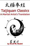 img - for The Taijiquan Classics: A Martial Artist's Translation book / textbook / text book