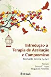 img - for Introducao a Terapia de Aceitacao e Compromisso book / textbook / text book
