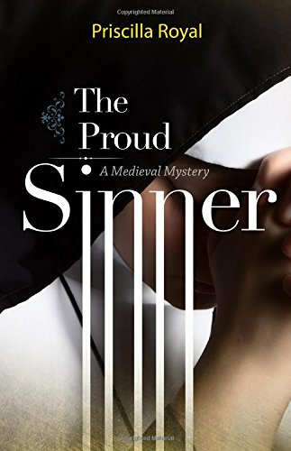 The Proud Sinner (Medieval Mysteries)