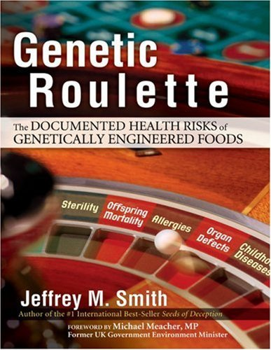 Genetic Roulette by Jeffrey M. Smith (2014-02-27) (Genetic Roulette The Gamble Of Our Lives)