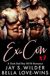 Ex-Con Times Two: A Bad Boy MFM Romance