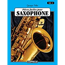 25 pièces faciles pour Saxophone (Alto Sax) vol. 2 (French Edition)