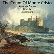 The Count of Monte Cristo Audiobook by Alexandre Dumas Narrated by Alan Munro