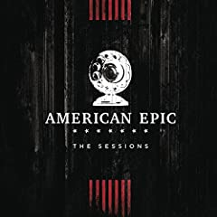 "Airing June 6, 2017 on PBS in the United States, ""THE AMERICAN EPIC SESSIONS"" directed by Bernard MacMahon, is a feature-length film showcasing an all-star roster of contemporary artists, led by Jack White and T Bone Burnett, replicating a 19..."