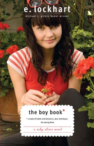The Boy Book: A Study of Habits and Behaviors, Plus Techniques for Taming Them (Ruby Oliver Quartet) pdf