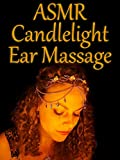 ASMR Candlelight Ear Massage