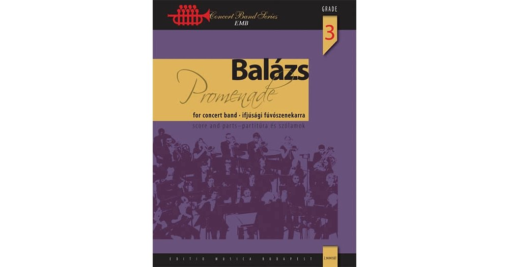 Download Editio Musica Budapest Promenade (Classical Variations on a March Theme) Concert Band Level 3.5 Composed by Arpad Balazs pdf
