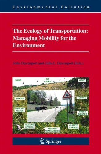 The Ecology of Transportation: Managing Mobility for the Environment: 10 (Environmental Pollution) Pdf