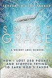 Sweet Grace, Teresa Shields Parker, 0991001206