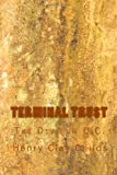 Terminal Trust, Henry Childs, 1456559923