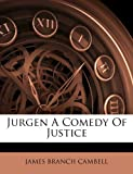 Jurgen a Comedy of Justice, James Branch Cambell, 1286026792