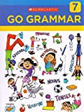 img - for SCHOLASTIC GO GRAMMAR CB-7 book / textbook / text book