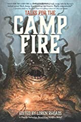 Tales for the Camp Fire: A Charity Anthology Benefitting Wildfire Relief Paperback