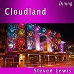 Cloudland, Brisbane | Steven Lewis
