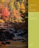 Death and Dying, Life and Living 7th Edition