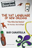 The Yat Language of New Orleans:
