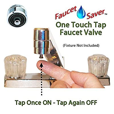 FaucetSaver One Touch Tap Kitchen or Bathroom Sink Faucet Valve - Saves $Water by Eliminating Repeated Spigot Adjustments - Keeps Sink Area Cleaner and More Sanitary