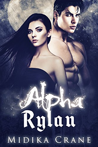 Alpha Series: Alpha Rylan
