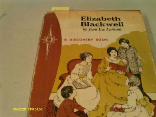Elizabeth Blackwell, pioneer woman doctor (A Discovery book)