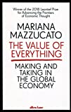 img - for The Value of Everything: Making and Taking in the Global Economy [Paperback] Mazzucato, Mariana book / textbook / text book