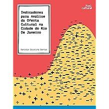 Indicadorespara análise daoferta cultural nacidade do Rio deJaneiro: um estudoa partir de dados deregistros administrativos da Secretaria Municipal de Cultura no anode2013
