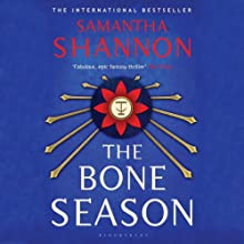 The Bone Season Audiobook by Samantha Shannon Narrated by Alana Kerr Collins
