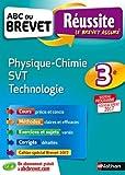 ABC du BREVET Réussite Physique-Chimie SVT Techno 3e
