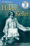 Helen Keller, Level 3, Leslie Garrett and Dorling Kindersley Publishing Staff, 1465409467