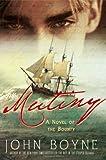 Mutiny, John Boyne, 0312538561