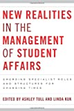 New Realities in the Management of Student Affairs, , 1579225764