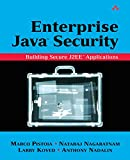 Enterprise Java¿ Security: Building Secure J2EE¿ Applications