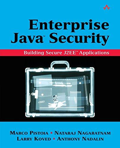 Enterprise Java¿ Security: Building Secure J2EE¿ Applications by Addison-Wesley Professional