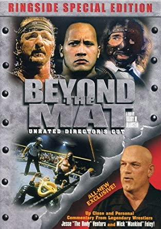 Amazon Com Beyond The Mat Unrated Director S Cut Ringside