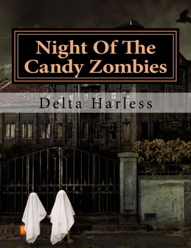 Night Of The Candy Zombies -