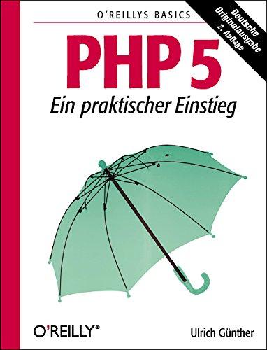 PHP 5 - Ein praktischer Einstieg